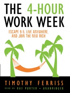 4-Hour Workweek  Escape 9-5, Live Anywhere, and Join the New Rich